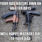 Happy Mother's Day to all our AK mothers out apparently some of you guys…